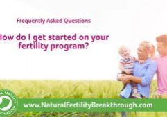How do I get started on your fertility program - Natural Fertility Breakthrough